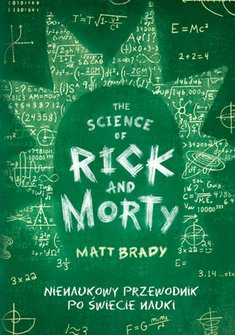 : The Science of Rick and Morty – książka
