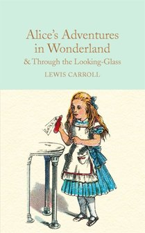 : Alices Adventures in Wonderlan Through the Looking-Glass – książka