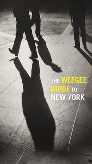 : The Weegee Guide to New York – książka