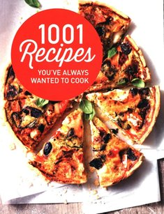 : 1001 Recipes You Always Wanted to Cook – książka