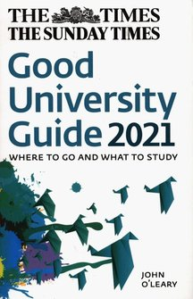 : The Times Good University Guide 2021 Where to go and what to study – książka