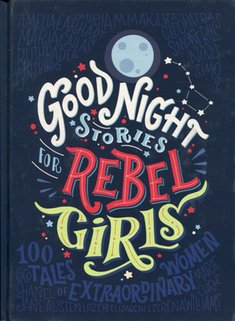 książki i czasopisma: Good Night Stories for Rebel Girls – książka
