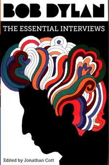 : Bob Dylan The Essential Interviews – książka