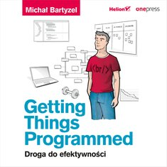 audiobooki: Getting Things Programmed. Droga do efektywności – audiobook