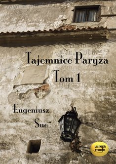 audiobooki: Tajemnice Paryża. Tom1 – audiobook