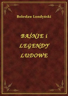 ebooki: Baśnie I Legendy Ludowe – ebook
