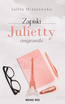 ebooki: Zapiski Julietty emigrantki – ebook