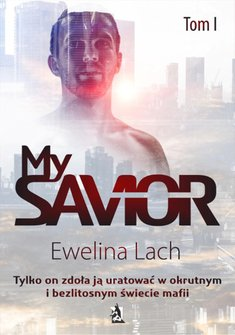 ebooki: My Savior. Tom I – ebook