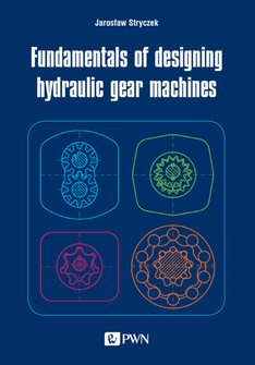 ebooki: Fundamentals of designing hydraulic gear machines – ebook