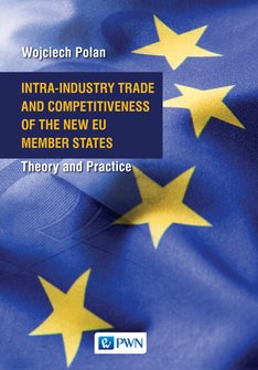 ebooki: Intra-Industry Trade and Competitiveness of the New EU Member States – ebook