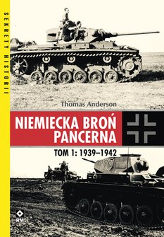 ebooki: Niemiecka broń pancerna. Tom 1: 1939-1942 – ebook