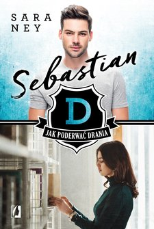 ebooki: Jak podrewać drania. Tom 1. Sebastian – ebook