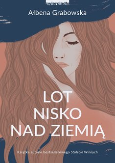 ebooki: Lot nisko nad ziemią – ebook