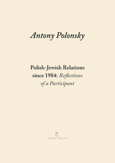 ebooki: Polish-Jewish Relations since 1984: Reflections of a Participant – ebook