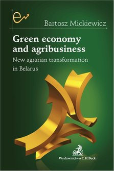 ebooki: Green economy and agribusiness. New agrarian transformation in Belarus – ebook