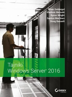 ebooki: Tajniki Windows Server 2016 – ebook