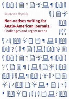 ebooki: Non-natives writing for Anglo-American journals: Challenges and urgent needs – ebook