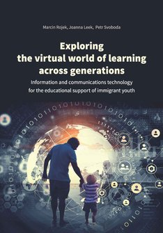 ebooki: Exploring the virtual world of learning across generations. Information and communications technology for the educational support of immigrant youth – ebook